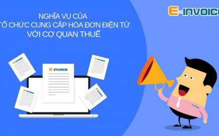 Nghĩa vụ của nhà cung cấp hóa đơn điện tử với cơ quan thuế được quy định tại Nghị định 119